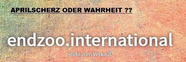 Endzoo Webseite - Wahrheit oder Aprilscherz?