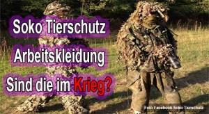 Das ist die Arbeitskleidung von Soko Tierschutz - Sind die im Krieg? Foto Facebook Soko Tierschutz