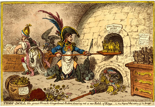 Tiddy-Doll the great French Gingerbread-Baker, drawing out a new Batch of Kings, by James Gillray, 1806, Courtesy of British Museum