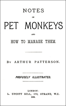 "Title Page from Patterson's Book, ""Notes on Pet Monkeys,"" Public Domain"