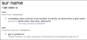 """Definition of the Word """"Surnames,"""" Courtesy of Google"""
