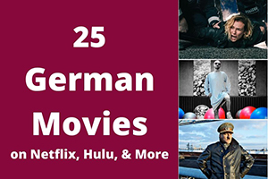25 Best German Movies on Netflix, Hulu & More