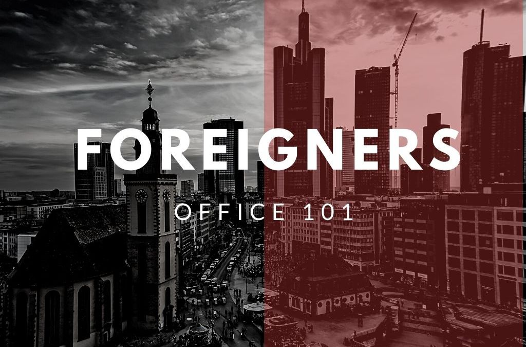 How to deal with the Foreigners office