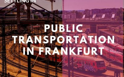 Public transportation in Frankfurt – a guide