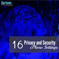 16 iPhone Settings to Increase Privacy and Security