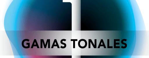 GAMAS TONALES