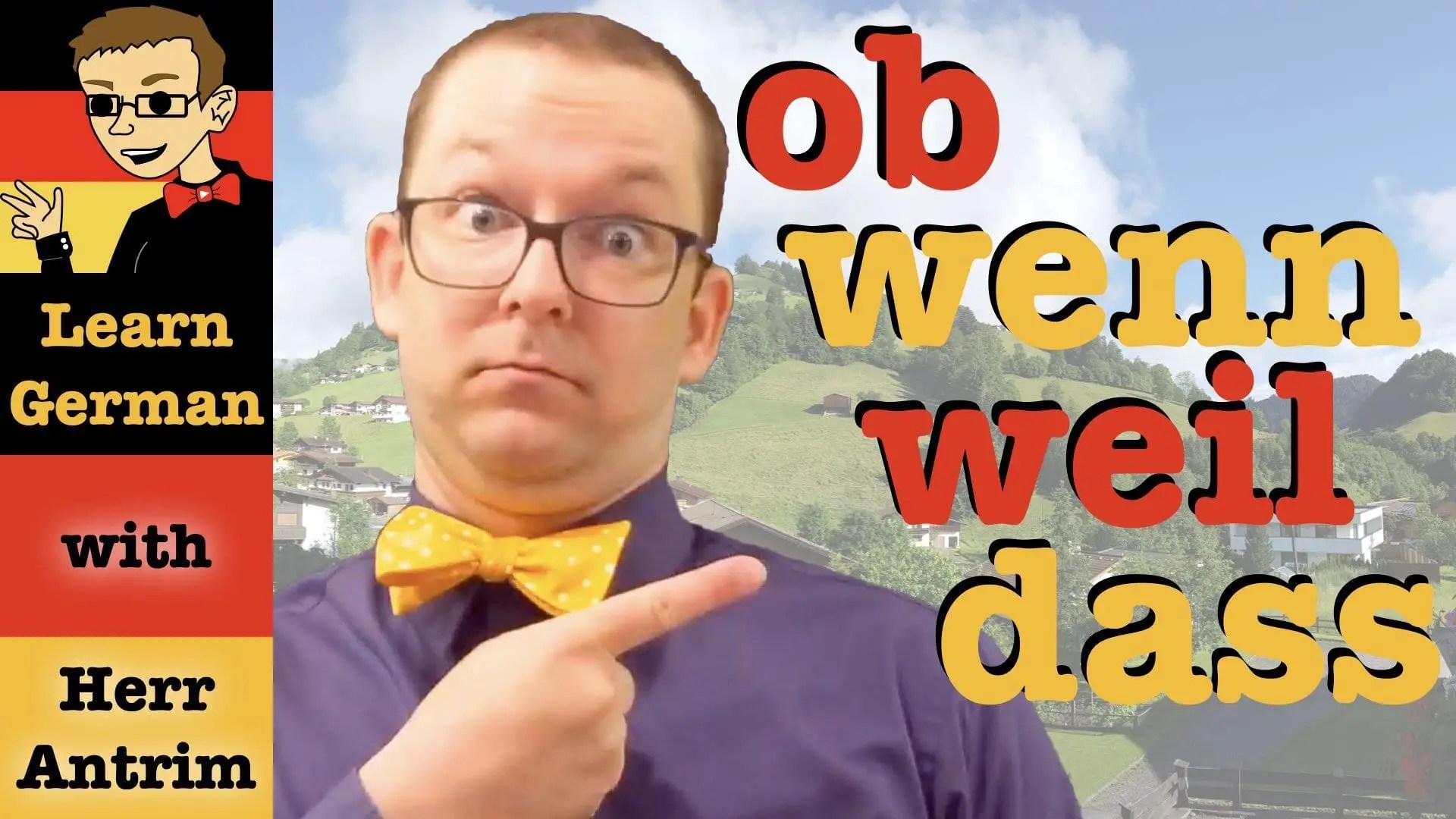 Subordinating Conjunctions In German Dass Weil Ob Wenn