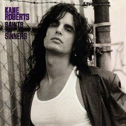 Kane Roberts - Saints & Sinners
