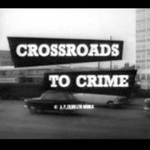 Crossroads to Crime