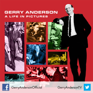 Gerry Anderson a Life-in-Pictures