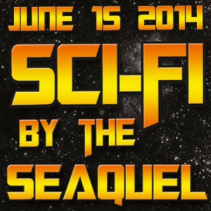june 15th sci fi by the seaquel
