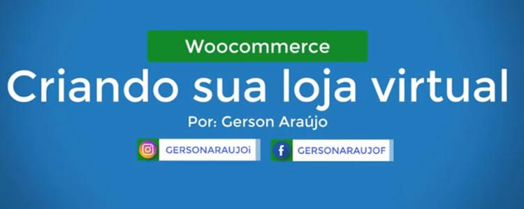Como criar uma loja virtual com Woocommerce/Wordpress