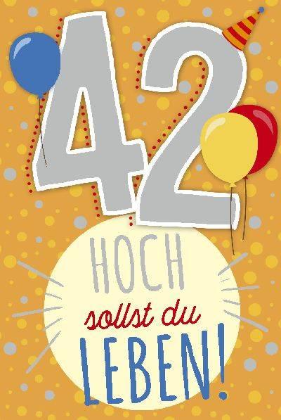 42 Geburtstag Gluckwunsche