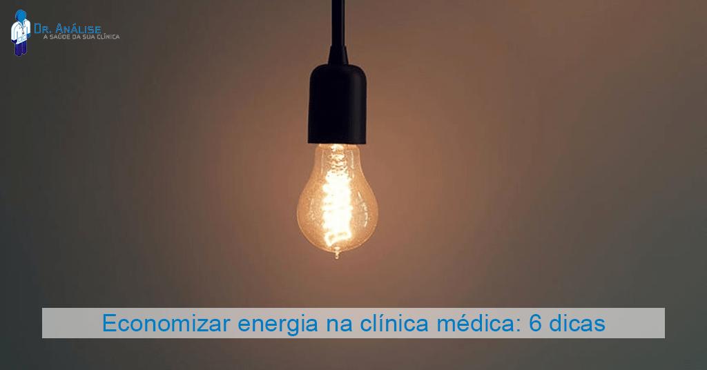 Economizar energia na clínica médica