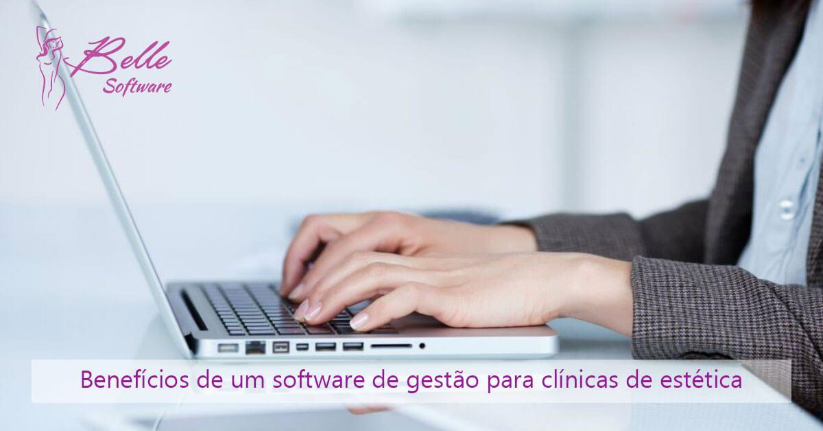 Benefícios de um software de gestão para clínicas de estética
