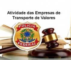 Atividade das Empresas de Transporte de Valores