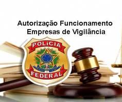 Processo de Autorização Funcionamento Empresas de Vigilância