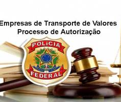 Empresas de Transporte de Valores Processo de Autorização
