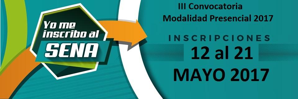 iii-convocatoria-modalidad-presencial-2017-sena-12-al-21-de-mayo-2017