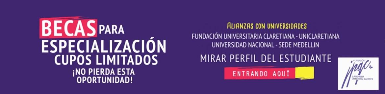 becas-para-especializacion-uniclaretiana-unal-fundacion-juan-pablo-gutierrez-caceres-jpg1