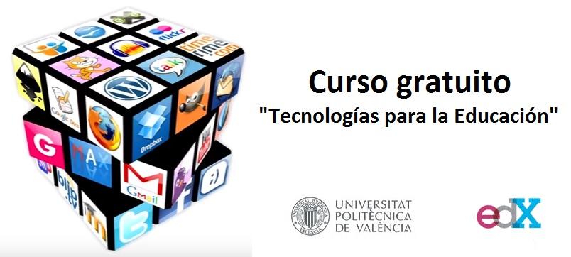 curso-tecnologias-para-la-educacion-universidad-politecnico-de-valencia-edx