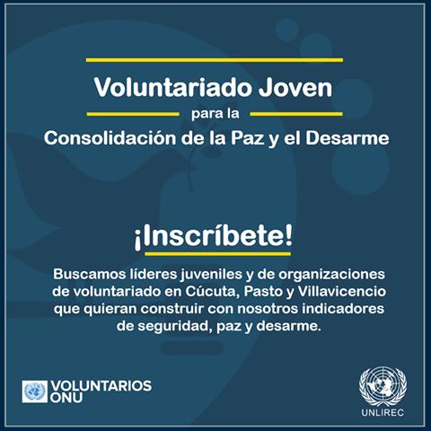 programa-de-voluntarios-de-la-onu-te-invita-a-ser-parte-del-voluntariado-joven-para-la-consolidacion-de-la-paz-y-el-desarme