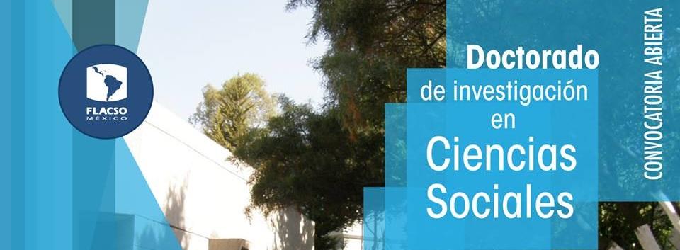 doctorado-de-investigacion-en-ciencias-sociales-de-la-flacso-mexico