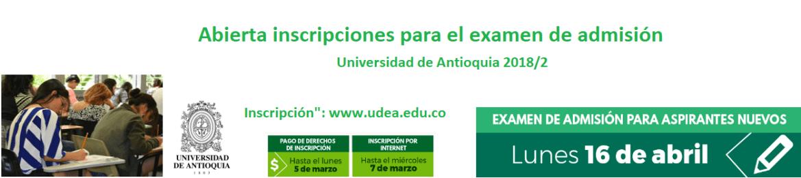 abierta-inscripciones-para-el-examen-de-admision-de-universidad-de-antioquia-2018-2