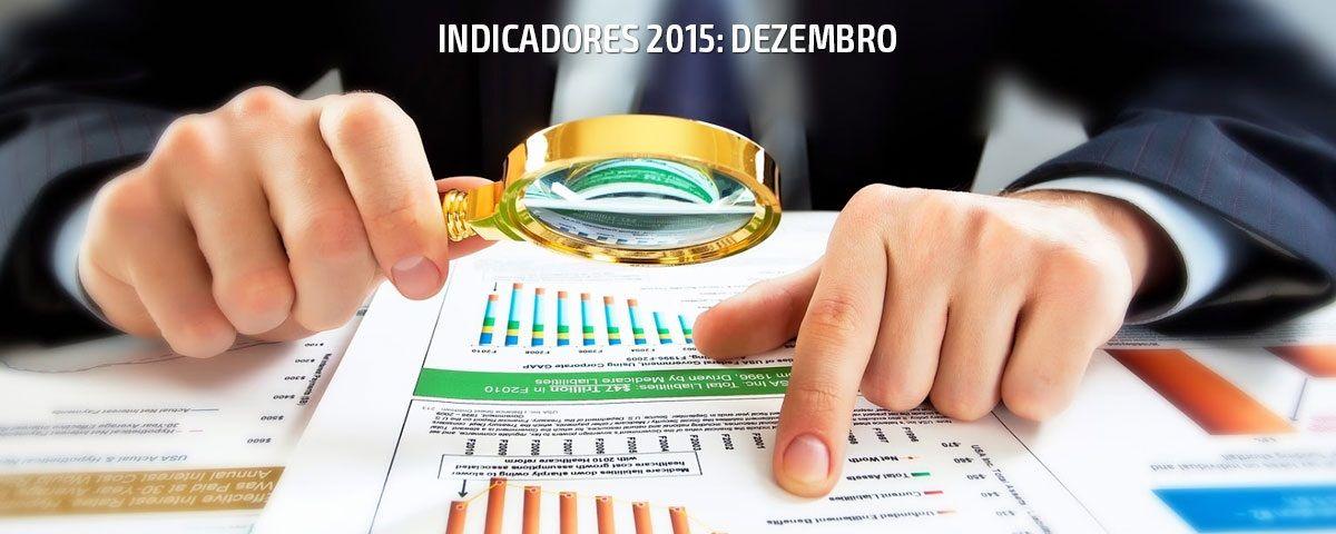 Indicadores econômicos e financeiros para a construção civil - Dez/2015