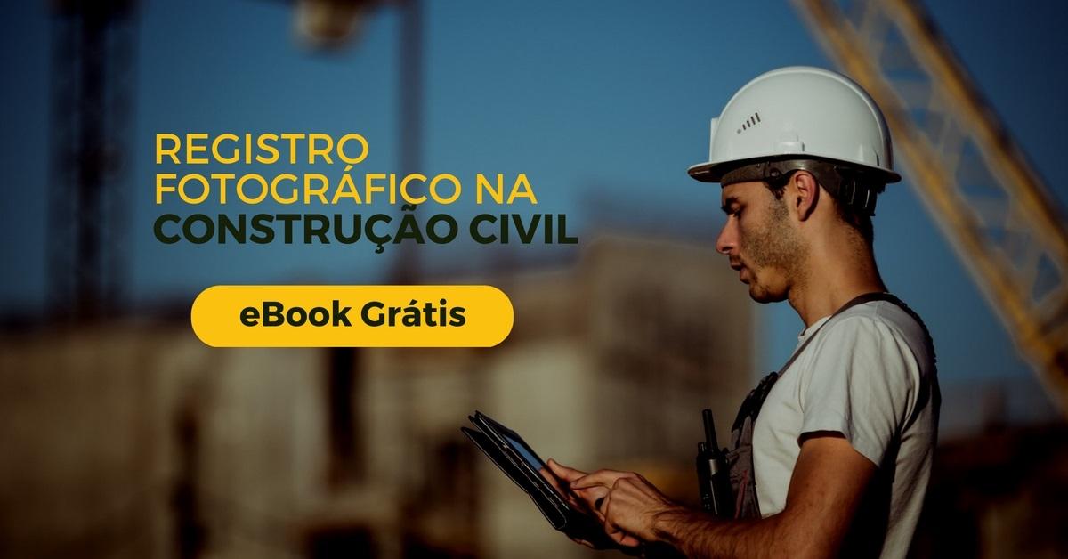 Novo-eBook-Grátis-Registro-Fotográfico-na-Construção-Civil-Gestor-de-Obras-Construct-Sienge