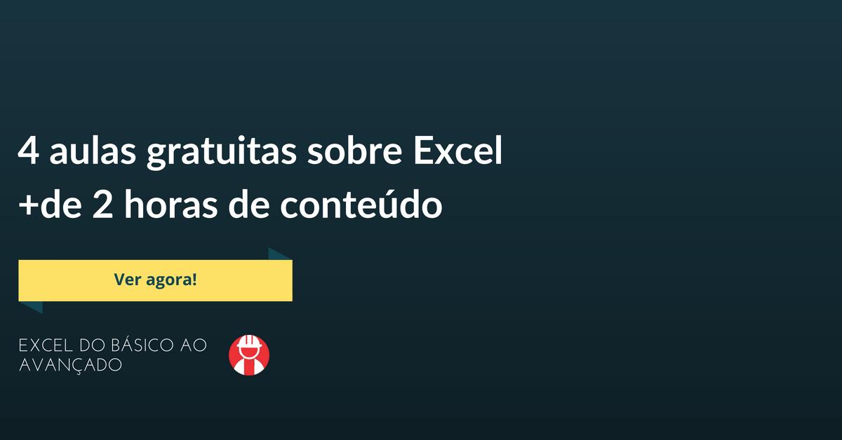 4 aulas gratuitas sobre o Excel - Portal Gestor de Obras
