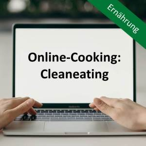 Online-Cooking: Cleaneating
