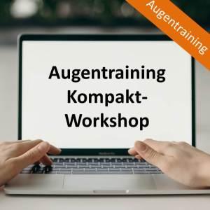 Augentraining Kompakt-Workshop