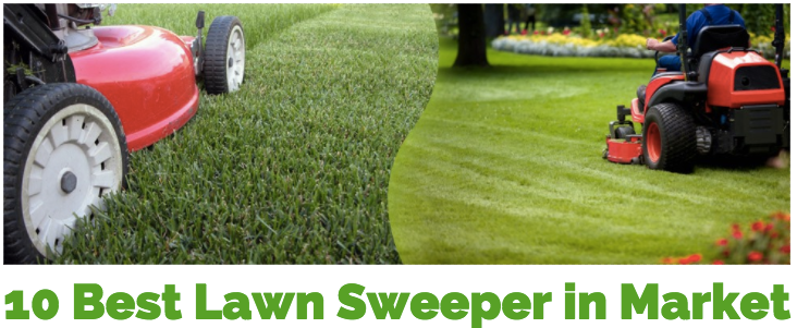 10 Best Lawn Sweeper To Clean Grass & Leaves