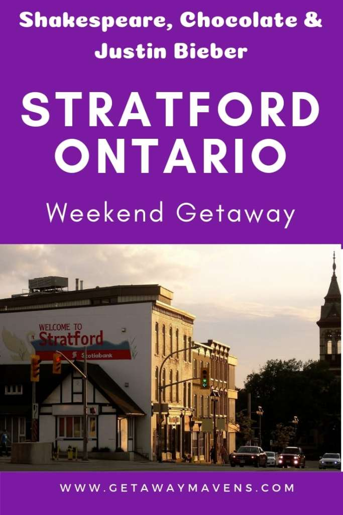 Shakespeare, Chocolate and Justin Bieber - Stratford Ontario Weekend Getaway Pinterest PIn