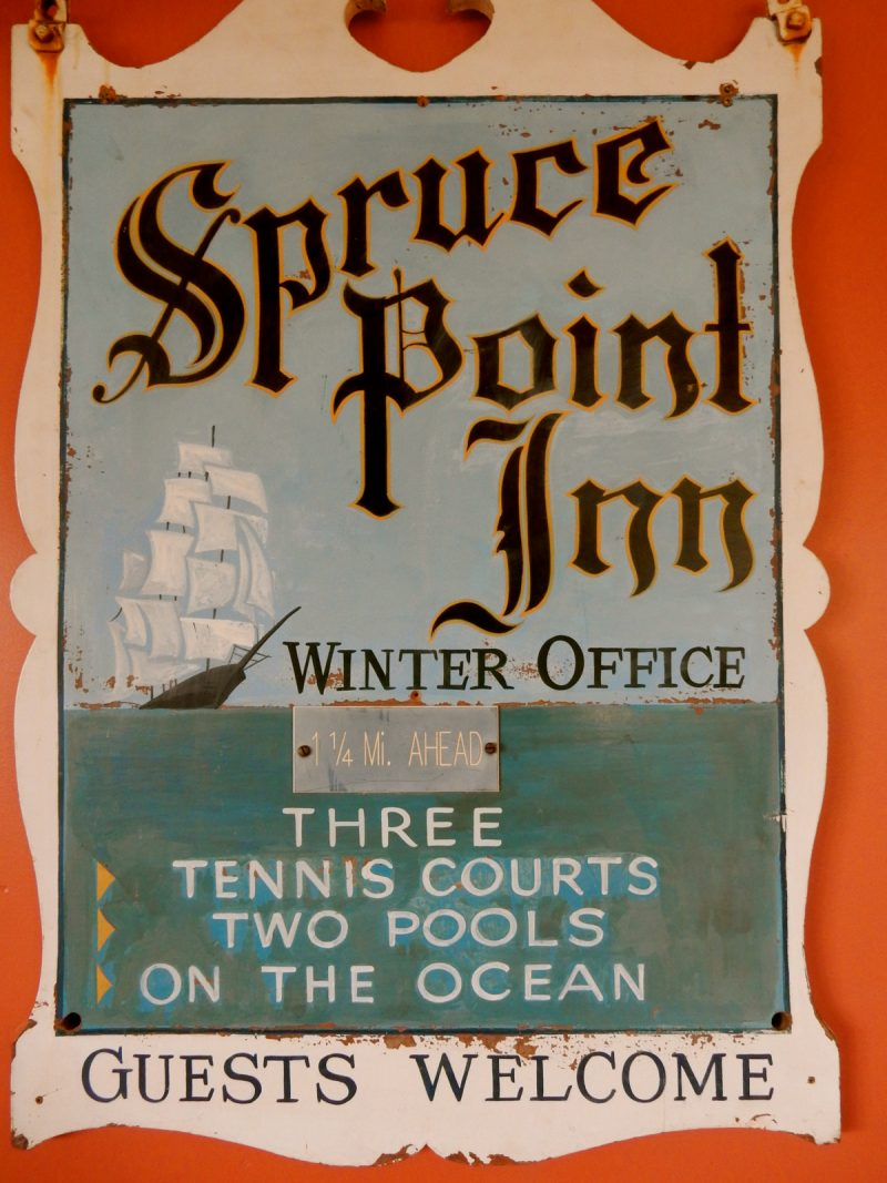 Original Signage, Spruce Point Inn