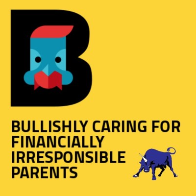 Bullish Q&A: Caring for Financially Irresponsible Parents