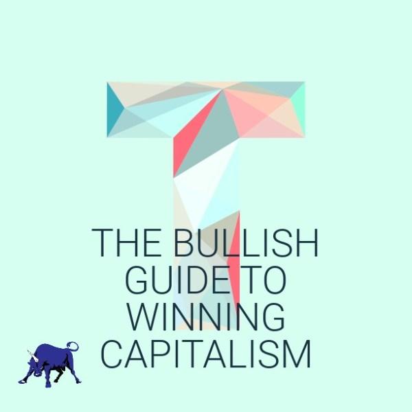 The Get Bullish Guide to Winning at Capitalism by Jen Dziura