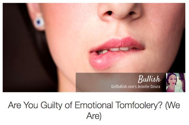 Emotional Tomfoolery