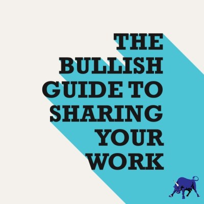 Bullish Q&A: How To Effectively Share Examples Of Your Work