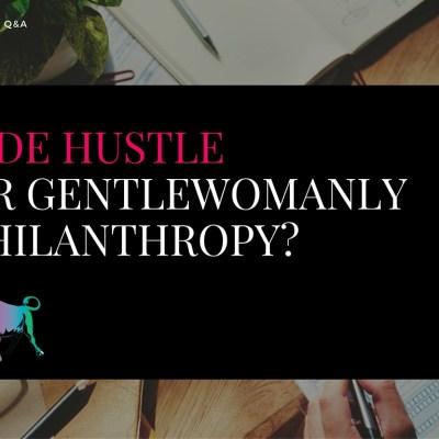 Bullish Q&A: Volunteering vs. Side Hustles