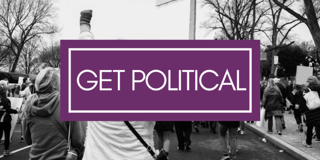 Get political with feminist career and life advice from Get Bullish. Plus take advantage of your time in DC for BullCon17 to meet with your reps