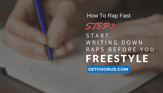 start-writing-down-raps-before-your-freestyle-rap