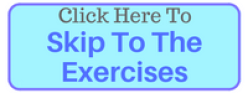 Skip To Exercises
