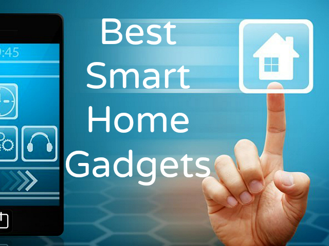 Best Smart Home Gadgets