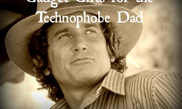 Gadget Gifts For The Technophobe Dad