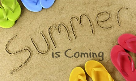 Summer is Coming. Prepare Yourselves.