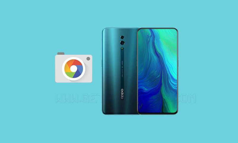 Download Google Camera for OPPO Reno 10x Zoom with HDR+/