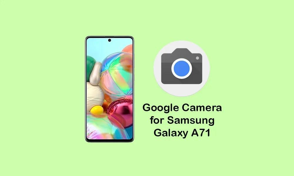 Скачать Google Camera для Samsung Galaxy A71