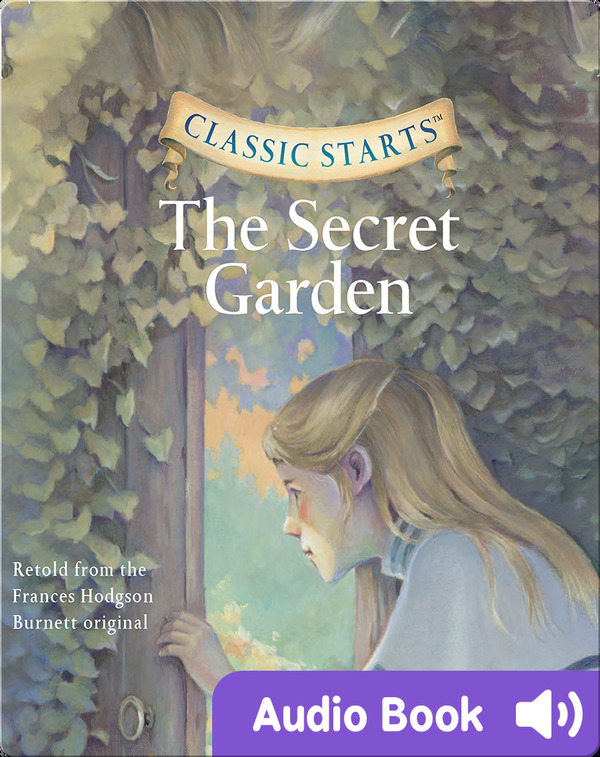 Classic Starts- The Secret Garden